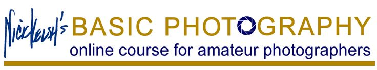 Nick Kelsh's Basic Photography Course Nick Kelsh's Basic Photography Course for Amateur Photographers