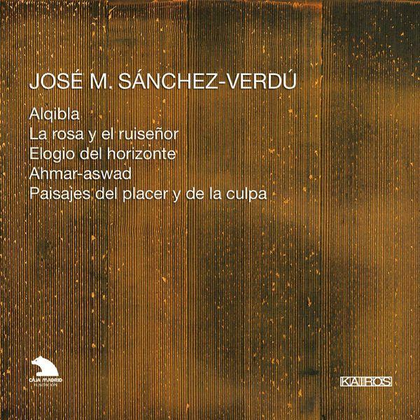 José M. Sánchez-Verdú: Orchestral Works par Junge Deutsche Philharmonie