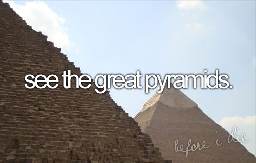 check!: Dreams Big, Numbers One, Dreams Vacations, Ancient Egypt, Camels, Before I Die, Travel, The Buckets Lists, My Buckets Lists
