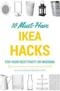 Here are 10 must have Ikea hacks + ideas to make your next event, wedding or party awesome. Ikea isn't just for homes- party decorations, products, decor...