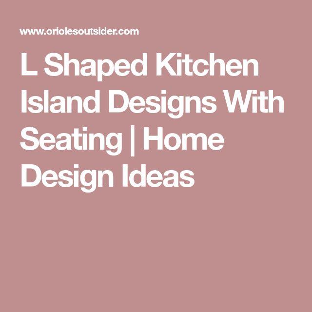Best 25+ L Shaped Island Ideas On Pinterest