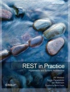 REST in Practice: Hypermedia and Systems Architecture 1st Edition free download by Jim Webber Savas Parastatidis Ian Robinson ISBN: 9780596805821 with BooksBob. Fast and free eBooks download.  The post REST in Practice: Hypermedia and Systems Architecture 1st Edition Free Download appeared first on Booksbob.com.