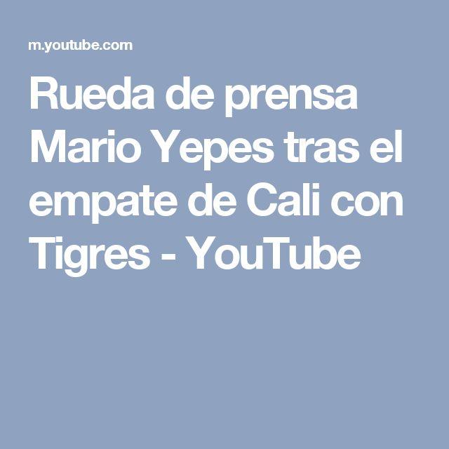 Rueda de prensa Mario Yepes tras el empate de Cali con Tigres - YouTube