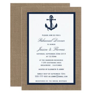 Your rehearsal dinner guests will enjoy this nautical-themed card, featuring a Navy anchor on a burlap-look background. Or, if you'd prefer, choose from a variety of other styles, sizes and paper types or customize to suit your fancy, adding your own photographs. You can even print your invitations on high quality vinyl laminated magnetic cards with a high gloss finish and full-color printing. Place your order and then visit us at http://www.weddedbliss.us