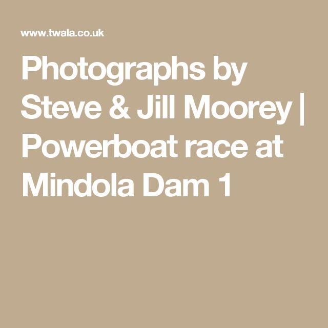 Photographs by Steve & Jill Moorey | Powerboat race at Mindola Dam 1