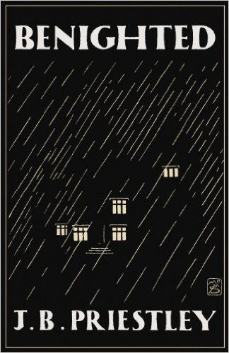 Benighted: Amazon.co.uk: J. B. Priestley, Orrin Grey: 9781939140234: Books