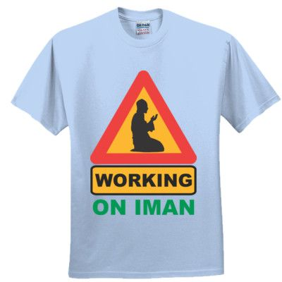 Working on Iman T-Shirt - Funny Muslim T Shirts