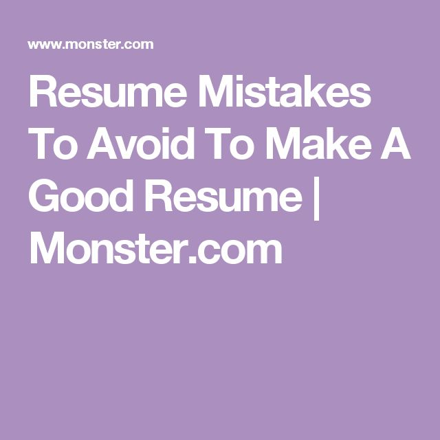 resume mistakes monster