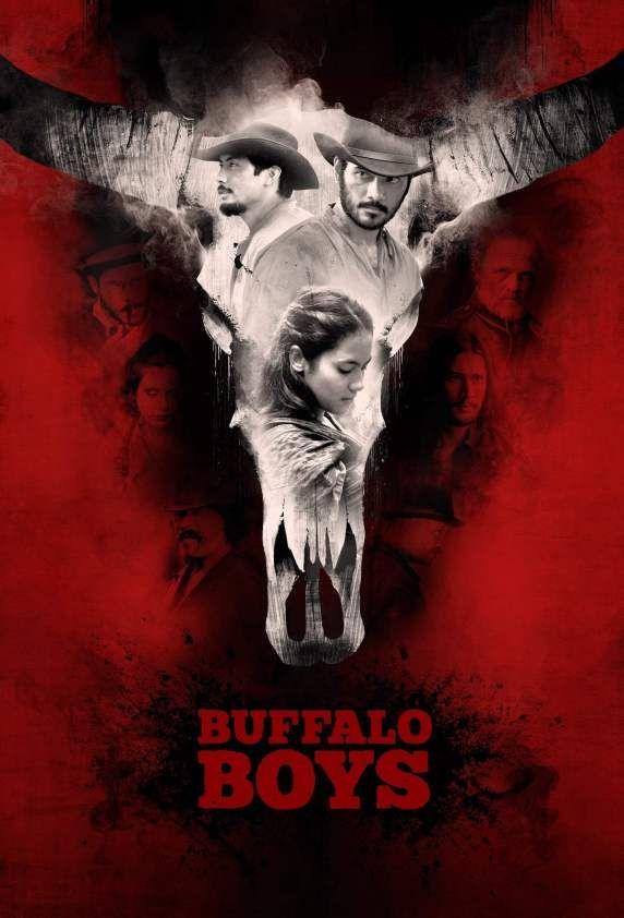 تحميل فلم Buffalo Boys اولاين مشاهده مباشره Movies For Boys Boys Posters Buffalo