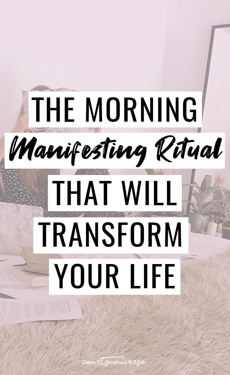 The Morning Manifesting Ritual That Will Transform Your Life