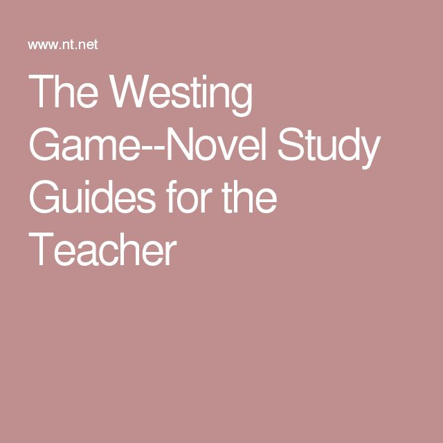 The Westing Game--Novel Study Guides for the Teacher