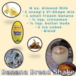Banana Bread Shake | Visalus Shake Recipes | Pinterest