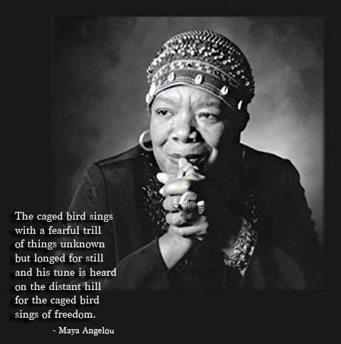 the inspiration of maya angelou in i know why the caged bird sings Free essay: the book i know why the caged bird sings is the 1969 autobiography about the early years of writer and poet maya angelou it is the first of six.