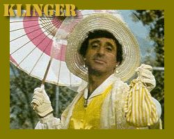 I hope one day I look as good in a dress as corporal Max Klinger