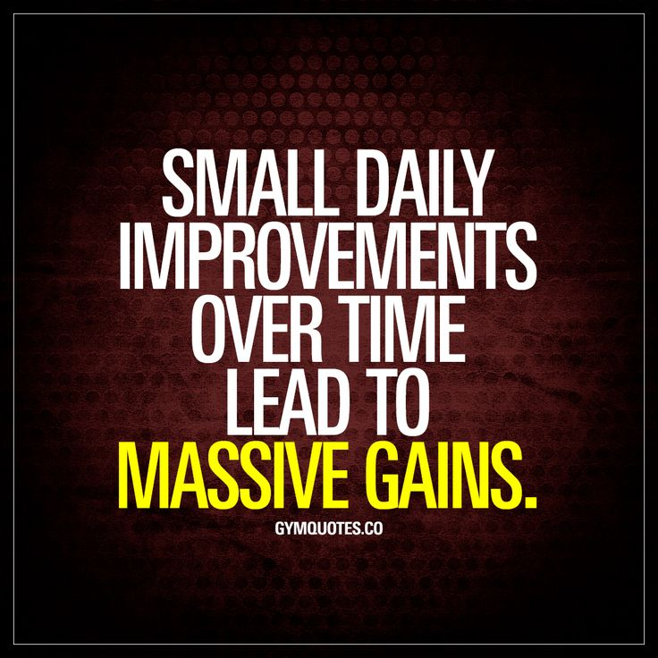 "Small daily improvements over time lead to massive gains."" So never give up. Ever. Realize that massive results and incredible gains take time and make sure you focus on achieving daily improvements! All those little daily gains will over time, lead to incredible gains! www.gymquotes.co for all our motivational gym and workout quotes!"