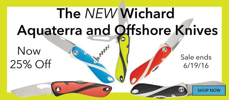The Best Sailing Knife you'll ever own. The New Wichard Aquaterra and Offshore knife series. Sailing Gear: Clothing, Equipment, Hardware, Line, Sailboat Parts | APS