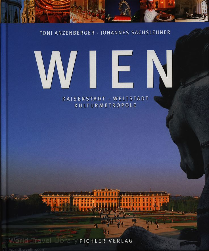 Austria On Map Of World%0A WIEN Kaiserstadt  Weltstadt  Kulturmetropole        book  Vienna     The