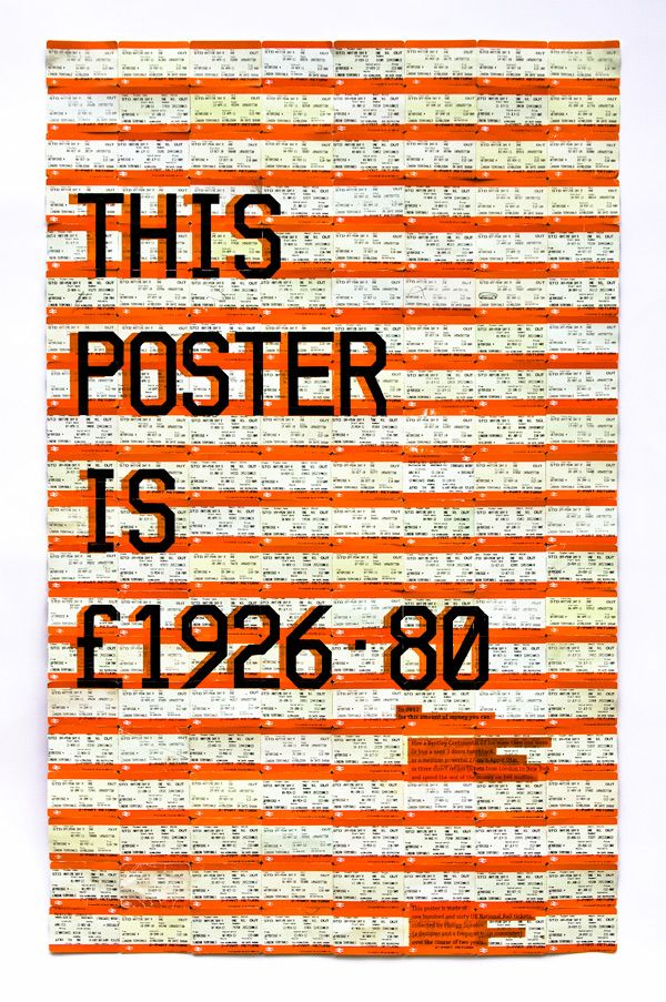 This poster is made of one hundred and sixty UK National Rail  tickets, collected by Philipp Sokolov (a designer and a frequent train commuter)  over the course of two years.  The price £1926.80 is a combined price of tickets on the poster.