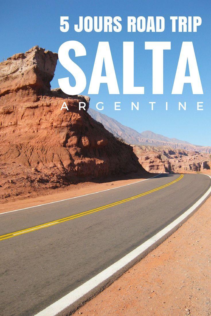 Road trip de 5jours dans l'incroyable région de Salta au nord de l'Argentine