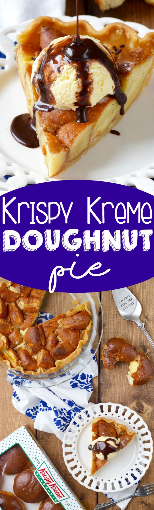 Krispy Kreme Pie! Yup. I made a whole pie out of Krispy Kreme Donuts. You're welcome.