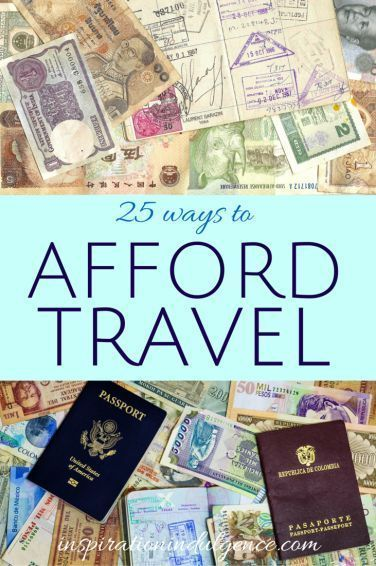 Want to travel but think you can't afford it? Check out these easy 25 ways to afford travel and save money on your next trip!