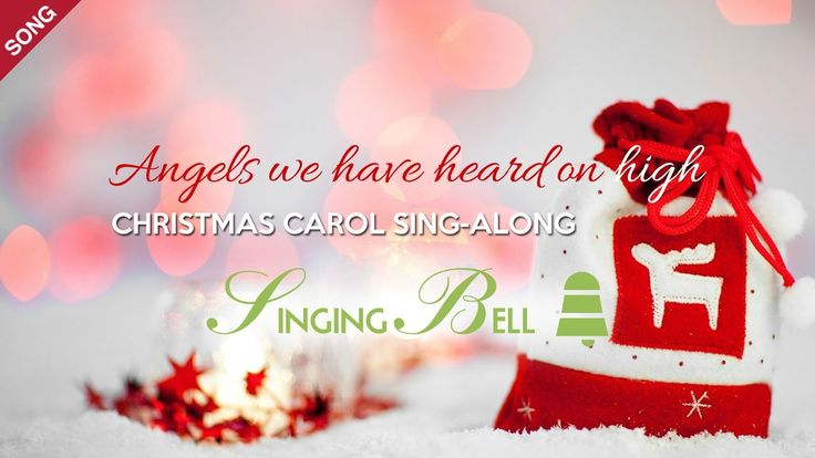 Angels We Have Heard On High | Free Christmas Carols [Sing-Along with Ly...