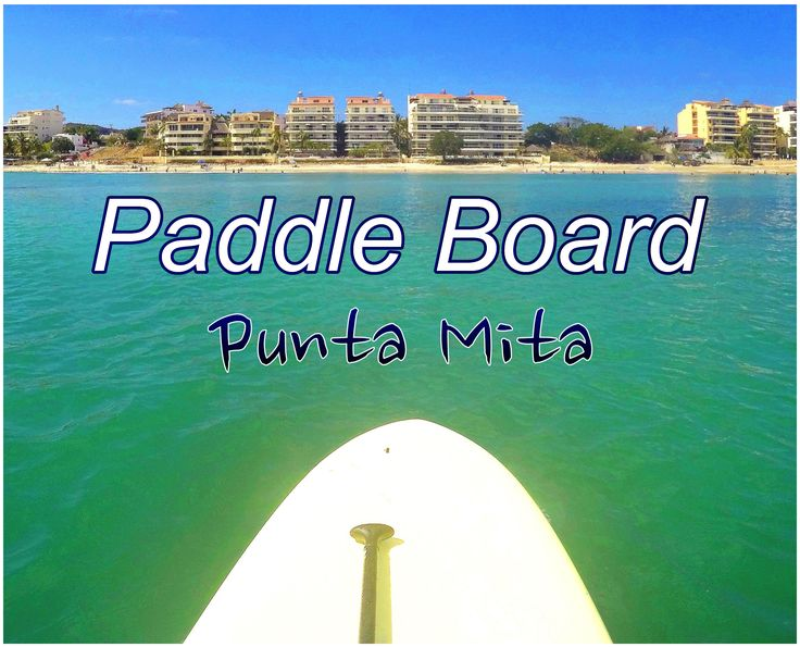 Punta Mita has the best beach in Mexico for surfing an paddle boarding, in front of your condo! Beachfront Punta Mita Condo, all water sports at your door!