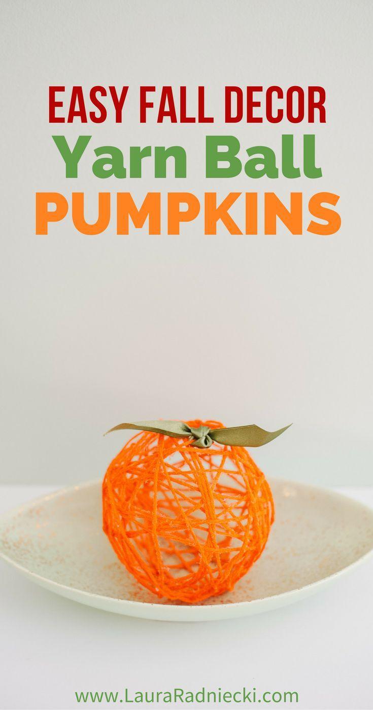 Fall DIY Yarn Ball Pumpkins