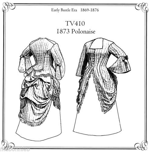 """Ladies' Truly Victorian 1873 Polonaise Sewing Pattern TV410 Bust 30 56"""" 