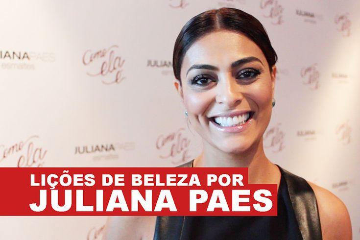 Os truques de beleza da Juliana Paes!