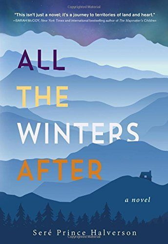 {WANT TO READ} All the Winters After by Sere Prince Halverson - a book published this year [January 27, 2016] #MMDchallenge #MMDreading