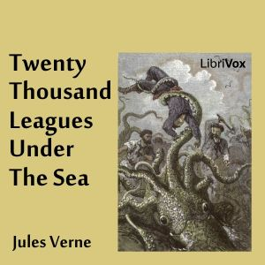 LibriVox recording of Twenty Thousand Leagues Under The Sea by Jules Verne. (Translated by F. P. Walter.)