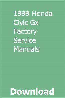 1999 Honda Civic Gx Factory Service Manuals pdf download