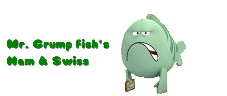 Mr grump fish 39 s ham and swiss sub walmart sells 6 for Bubble guppies fish