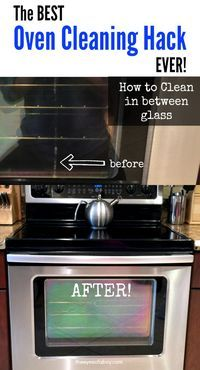 The Best Oven Cleaning Hack EVER - How To Clean in Between Glass Door Window - Helpful home cleaning tips to DIY with NO tools or repair guy required!