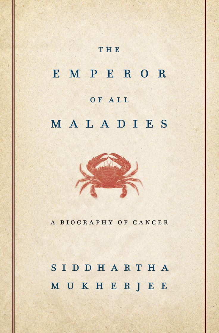 The Emperor of all maladies, by Siddhartha Mukherjee.