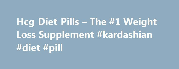 Hcg Diet Pills – The #1 Weight Loss Supplement #kardashian #diet #pill http://diet.remmont.com/hcg-diet-pills-the-1-weight-loss-supplement-kardashian-diet-pill/  PhenQ Review What is PhenQ and How It Works? PhenQ is an innovative, multi-dimensional supplement, which provides all the features and functions that other weight loss aids and diet supplements...