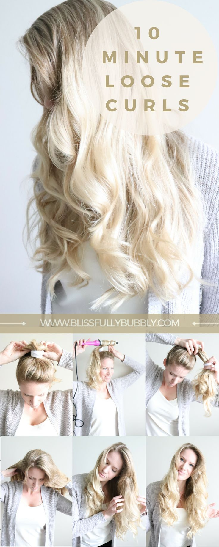 Loose Curls in Under 10 Minutes – Hair Tutorial – Blissfully Bubbly