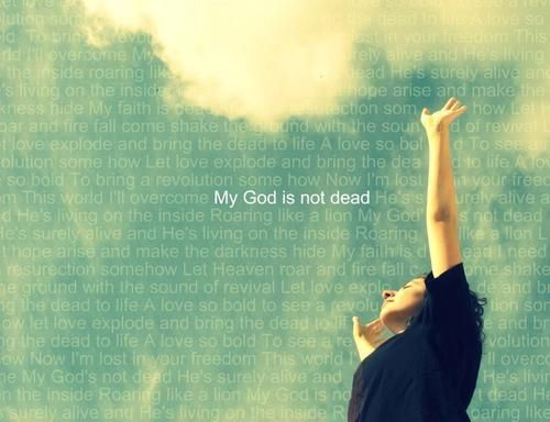 My God's not dead  He's surely alive  He's living on the inside  Roaring like a lion      Newsboys Lyrics: My God's Not DeadGod Not Dead, Faith, God Is, Jesus, Awesome Quotes, Newsboy Quotes, Alive, Beautiful Pictures, Inspiration Quotes