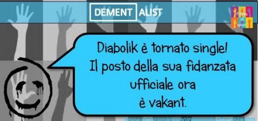 Diabolik è tornato single!
