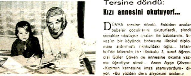"""""""Dünya tersine döndü, kızı annesini okutuyor..."""" Güler Çöven ve Ayşe Çöven 1971."""