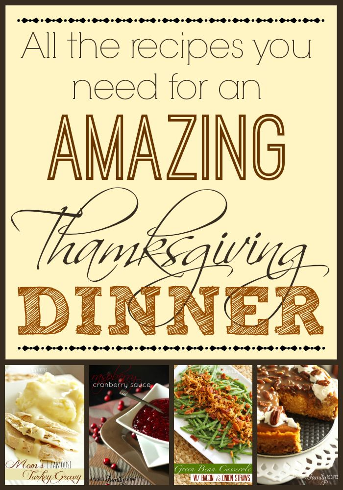 A compilation of all the Thanksgiving recipes you will need to pull off an amazing Thanksgiving dinner from start to finish! from favfamilyrecipes.com