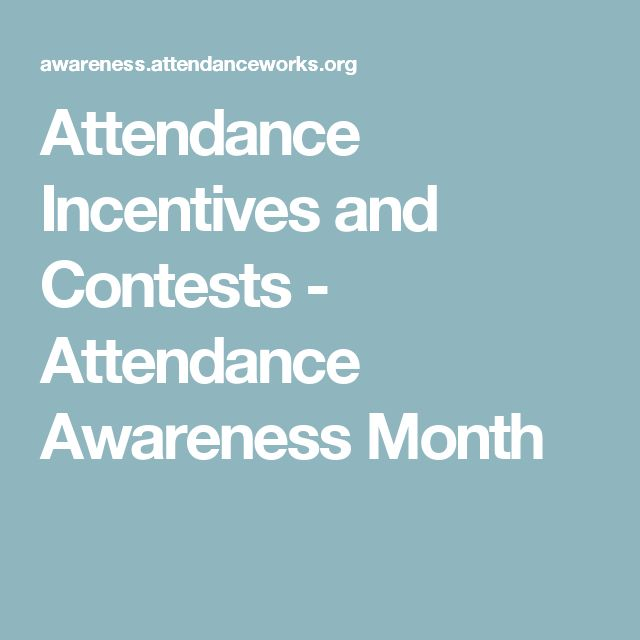 Attendance Incentives and Contests - Attendance Awareness Month                                                                                                                                                                                 More                                                                                                                                                                                 More