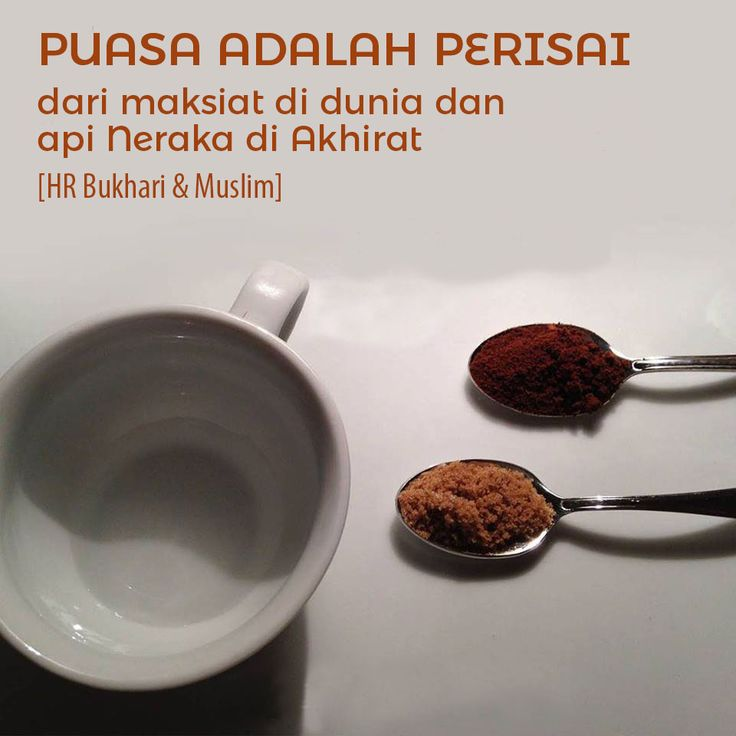Follow @NasihatSahabatCom http://nasihatsahabat.com #nasihatsahabat #mutiarasunnah #motivasiIslami #petuahulama #hadist #hadits #nasihatulama #fatwaulama #akhlak #akhlaq #sunnah  #aqidah #akidah #salafiyah #Muslimah #adabIslami #DakwahSalaf # #ManhajSalaf #Alhaq #Kajiansalaf  #dakwahsunnah #Islam #ahlussunnah  #sunnah #tauhid #dakwahtauhid #alquran #kajiansunnah #keutamaan #fadhilah #shaum #Puasaadalahperisai #Maksiatdidunia #ApiNerakdiAkhirat #puasaadalahtameng