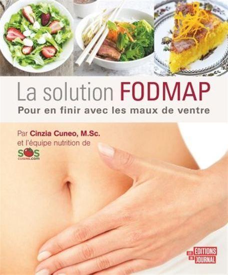 La Solution FODMAP : pour en finir avec les maux de ventre - PIERRE LAMONTAGNE