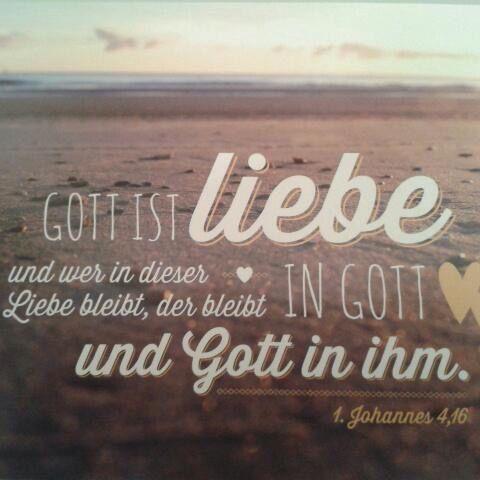 #Gott ist #Liebe