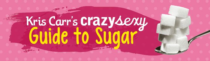 Kris Carr demystifies how sugars work in the body and the best choices we have.