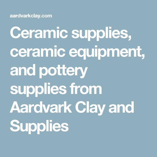 Ceramic supplies, ceramic equipment, and pottery supplies from Aardvark Clay and Supplies