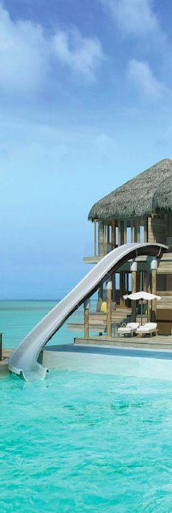 Six Senses Laamu...Maldives LLD. I want to slip down that slide right now
