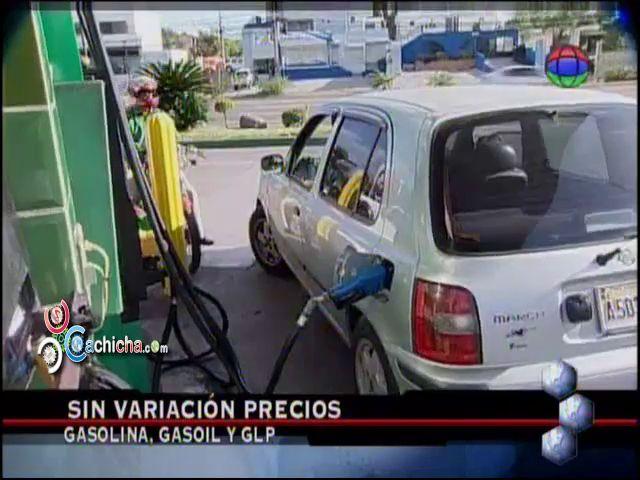 Sin Variacion Precios Gasolina Gasoil Y GLP #Video